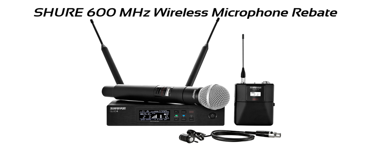 600 MHz Wireless Microphone Rebate